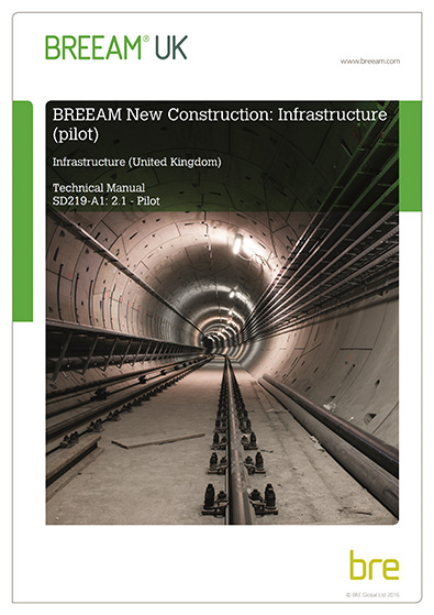 BREEAM Infrastructure Pilot UK